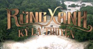 Review phim Rừng Xanh Kỳ Lạ Truyện: lại đi vào lối mòn phim Tết