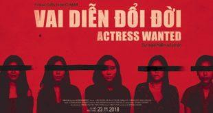 Review phim Vai Diễn Đổi Đời (Actress Wanted): lôi cuốn & đáng sợ